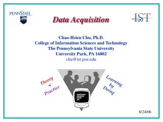 Chao-Hsien Chu, Ph.D. College of Information Sciences and Technology The Pennsylvania State University University Park,