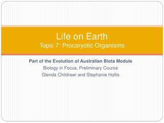 Life on Earth Topic 7: Procaryotic Organisms