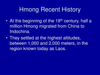 Hmong Recent History
