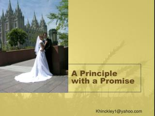 A Principle with a Promise