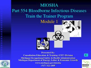 MIOSHA Part 554 Bloodborne Infectious Diseases Train the Trainer Program Module 1