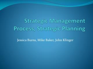 Strategic Management Process, Strategic Planning