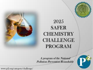 2025 Safer Chemistry Challenge Program