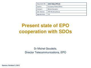 Present state of EPO cooperation with SDOs