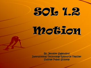 SOL 1.2 Motion