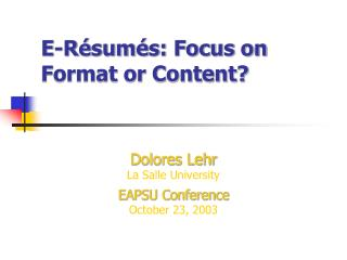 E-R é sum é s: Focus on Format or Content?