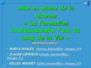 Mise en œuvre de la réforme «La Formation Professionnelle Tout au Long de la Vie»