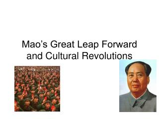 Mao's Great Leap Forward and Cultural Revolutions