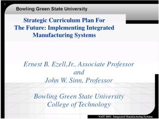 Strategic Curriculum Plan For The Future: Implementing Integrated Manufacturing Systems