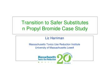 Transition to Safer Substitutes n Propyl Bromide Case Study