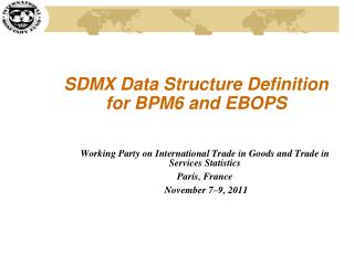 SDMX Data Structure Definition for BPM6 and EBOPS