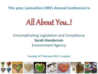 This year, Lancashire CRN's Annual Conference is All About You..!