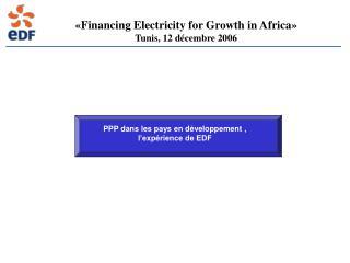 PPP dans les pays en développement , l'expérience de EDF