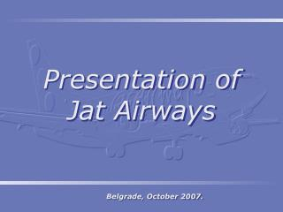 Presentation of Jat Airways