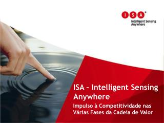 ISA –  Intelligent Sensing Anywhere