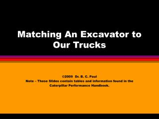 Matching An Excavator to Our Trucks