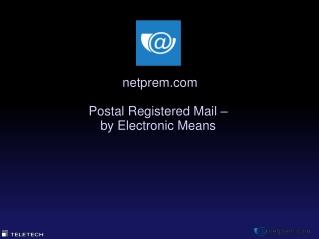 netprem Postal Registered Mail – by Electronic Means