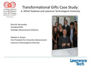 Transformational Gifts Case Study: A. Alfred Taubman and Lawrence Technological University