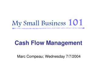Marc Compeau; Wednesday 7/7/2004