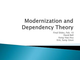 Modernization and Dependency Theory