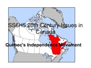 SS6H5 20th Century Issues in Canada