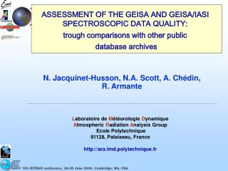 ASSESSMENT OF THE GEISA AND GEISA/IASI SPECTROSCOPIC DATA QUALITY: trough comparisons with other public database archiv