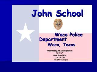 John School