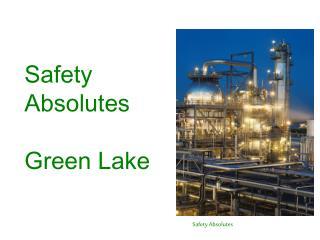 Safety Absolutes Green Lake