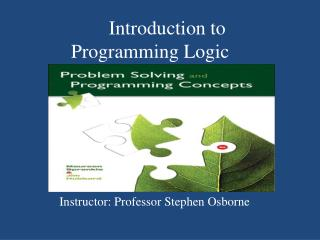 Introduction to Programming Logic