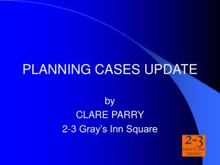 PLANNING CASES UPDATE