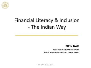 Financial Literacy & Inclusion - The Indian Way