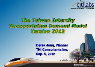 The Taiwan Intercity Transportation Demand Model  Version 2012