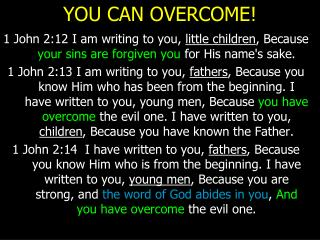 YOU CAN OVERCOME!