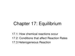 Chapter 17: Equilibrium
