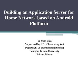 Building an Application Server for Home Network based on Android Platform