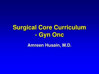 Surgical Core Curriculum - Gyn Onc