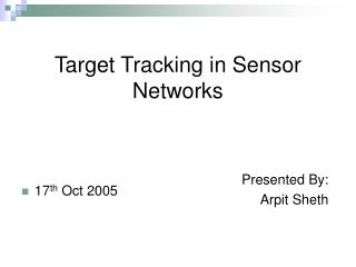 Target Tracking in Sensor Networks