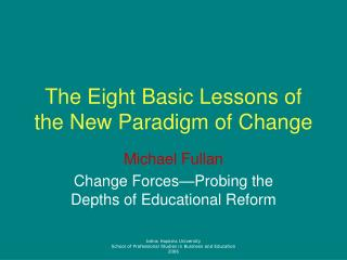 The Eight Basic Lessons of the New Paradigm of Change