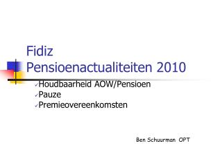 Fidiz Pensioenactualiteiten 2010