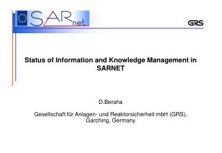 Status of Information and Knowledge Management in SARNET