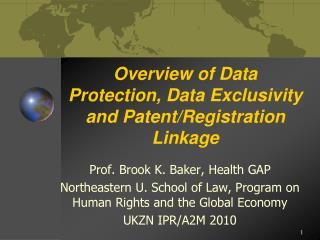 Overview of Data Protection, Data Exclusivity and Patent/Registration Linkage