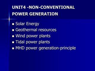 UNIT4 -NON-CONVENTIONAL POWER GENERATION