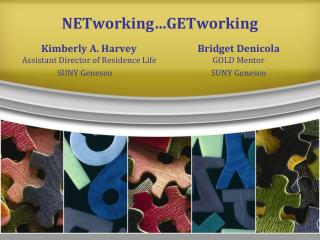 NETworking…GETworking