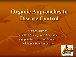 Organic Approaches to Disease Control