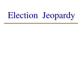 Election  Jeopardy