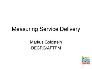 Measuring Service Delivery