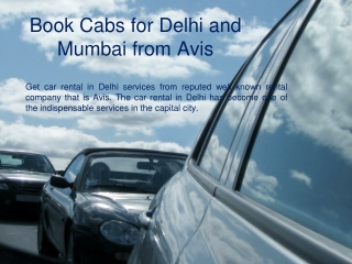 Book Cabs for Delhi and Mumbai from Avis