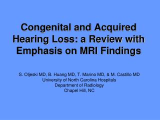 Congenital and Acquired Hearing Loss: a Review with Emphasis on MRI Findings