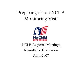 Preparing for an NCLB Monitoring Visit