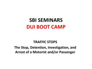 SBI SEMINARS DUI BOOT CAMP